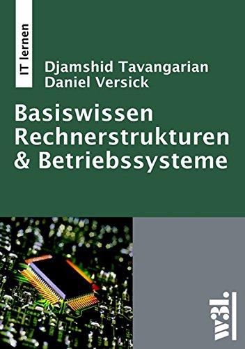 Basiswissen Rechnerstrukturen & Betriebssysteme
