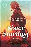 Sister Stardust: A Novel