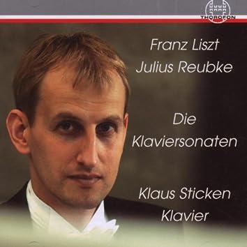 Franz Liszt & Julius Reubke: Klaviersonaten