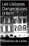Les Liaisons Dangereuses (1869) - Format Kindle - 1,62 €