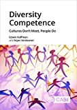 Diversity Competence: Cultures Don't Meet