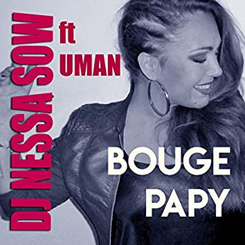 Bouge papy (Remix)