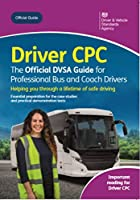 Driver CPC: the official DVSA guide for professional bus and coach drivers