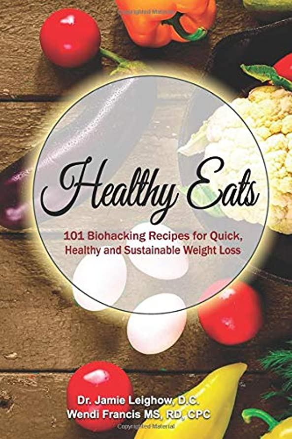 に話すエジプト預言者Healthy Eats: 101 Bio hacking Recipes for Quick, Healthy and Sustainable Weight Loss