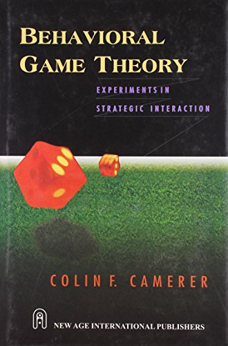 Behavioral Game Theory: Experiments in Strategic Interactionの詳細を見る