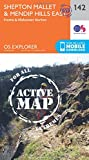 Shepton Mallet and Mendip Hills East: 142 (OS Explorer Active Map)