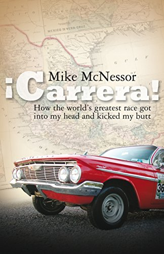 ¡Carrera!: How the world\'s greatest race got into my head and kicked my butt (English Edition)