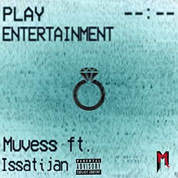 Entertainment (feat. Issatijan)
