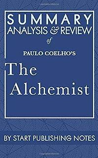 Summary, Analysis, and Review of Paulo Coelho's The Alchemist