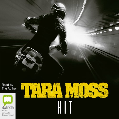 Hit                   By:                                                                                                                                 Tara Moss                               Narrated by:                                                                                                                                 Tara Moss                      Length: 11 hrs and 57 mins     9 ratings     Overall 4.2
