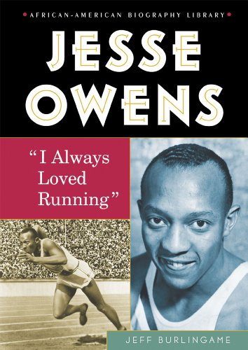 Compare Textbook Prices for Jesse Owens: I Always Loved Running African-American Biography Library  ISBN 9780766034976 by Burlingame, Jeff,Adams, Russell L