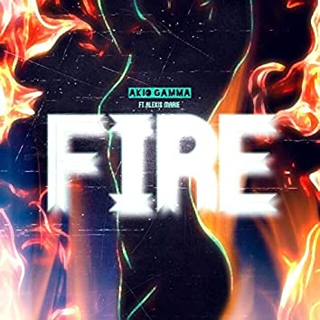 Fire (feat. Alexis Marie)