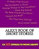 Alex's Book Of Short Stories