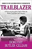 Image of Trailblazer: A Pioneering Journalist's Fight to Make the Media Look More Like America