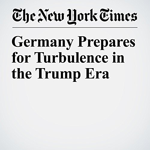 Germany Prepares for Turbulence in the Trump Era cover art