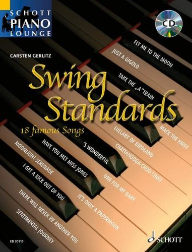 Schott Piano Lounge: SWING STANDARDS (+CD) mit Bleistift -- 18 bekannte Melodien aus der goldenen Swing-Ära u.a. mit MOONLIGHT SERENADE und SATIN DOLL in klangvollen, mittelschweren Arrangements für Klavier von Carsten Gerlitz (Noten / sheet music)