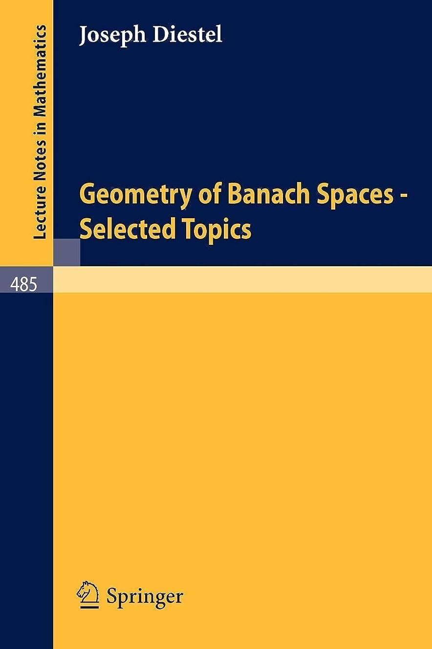 うがいカーペットランデブーGeometry of Banach Spaces - Selected Topics (Lecture Notes in Mathematics)