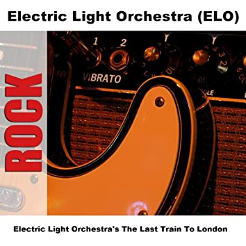 Electric Light Orchestra's The Last Train To London