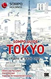 Sompo Guide Tokyo [Idioma Inglés] (SHOEISHA)