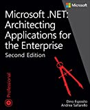 Microsoft .NET - Architecting Applications for the Enterprise (Developer Reference) (English Edition)