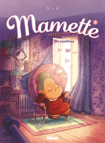 Mamette - Tome 06 : Les papillons