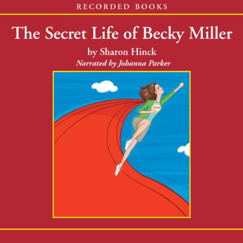 The Secret Life of Becky Miller audiobook cover art