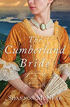 The Cumberland Bride: Daughters of the Mayflower - book 5 by [Shannon McNear]