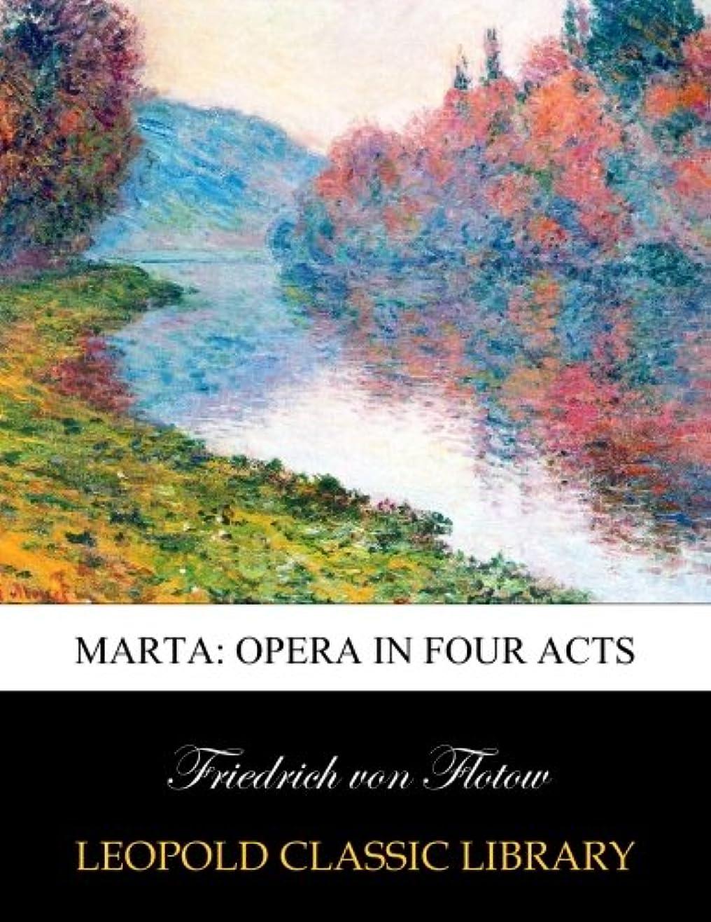 ミニ銀ソビエトMarta: opera in four acts