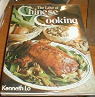 The love of Chinese cooking 0706405935 Book Cover