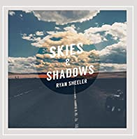 Skies & Shadows