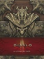 Diablo III - Le livre de Cain de Flint Dille