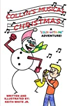 Collin's Musical Christmas: A Color-with-me Adventure