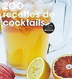 200 recettes de cocktails