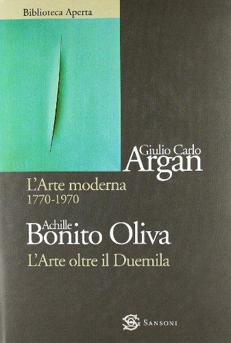 L'arte moderna 1770-1970-L'arte oltre il Duemila