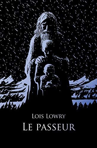 Le Passeur eBook: Lowry, Lois, Pressmann, Frédérique: Amazon.fr