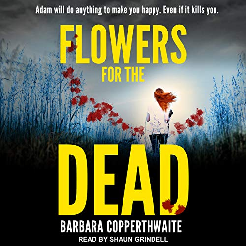Flowers for the Dead audiobook cover art