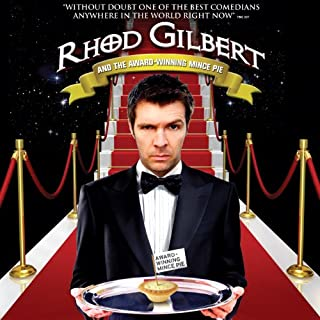 Rhod Gilbert and The Award Winning Mince Pie                   By:                                                                                                                                 Rhod Gilbert                               Narrated by:                                                                                                                                 Rhod Gilbert                      Length: 1 hr and 10 mins     124 ratings     Overall 4.6