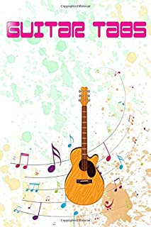 Guitar Tablature Notebook: Easy Acoustic Guitar Riffs Tabs 100 Pages Glossy Cover Design Cream Paper Sheet Size 6x9 Inch ~...