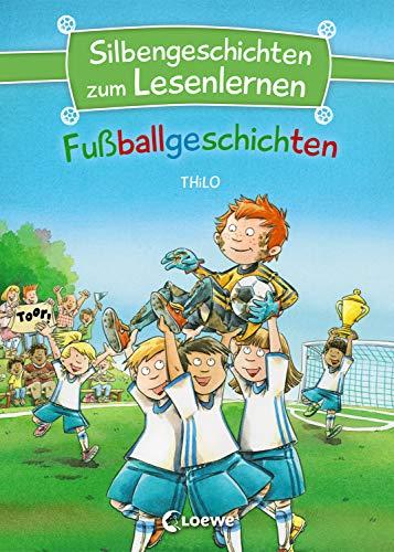 Silbengeschichten zum Lesenlernen - Fußballgeschichten: Lesetraining für die Grundschule - Lesetexte mit farbiger Silbenmarkierung
