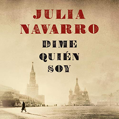 Dime quién soy [Tell Me Who I Am]                   By:                                                                                                                                 Julia Navarro                               Narrated by:                                                                                                                                 Daniel Albiac,                                                                                        María Belén Roca                      Length: 32 hrs and 56 mins     748 ratings     Overall 4.6