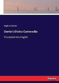 Dante's Divina Commedia: Translated Into English
