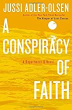A Conspiracy of Faith (Department Q) by Jussi Adler-Olsen (2013-05-28)