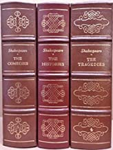 The Easton Press Shakespeare: The Histories; The Tragedies; The Comedies