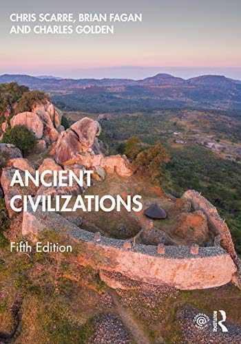 Compare Textbook Prices for Ancient Civilizations 5 Edition ISBN 9780367708658 by Scarre, Chris,Fagan, Brian,Golden, Charles