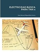 ELECTRICIDAD BÁSICA PARA TMA-s