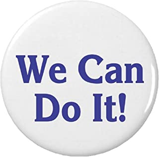 We Can Do It! Pinback Button Pin Quote Saying Rosie the Riveter