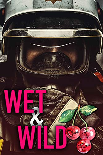 Wet and Wild (English Edition)