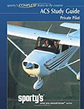 Sporty's, ACS Study Guide, Private Pilot: Private Pilot Airman Certification Standards Study Guide from Sporty's What You Should Know series