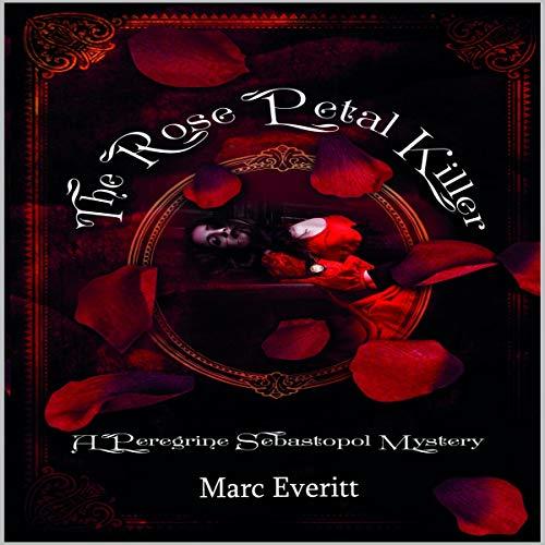The Rose Petal Killer Audiobook By Marc Everitt cover art