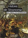 Histoire de l'économie - Des origines à la mondialisation